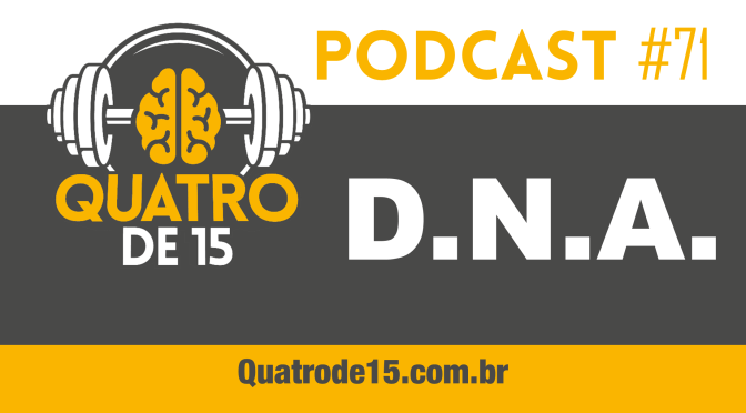 Podcast #71 – DNA
