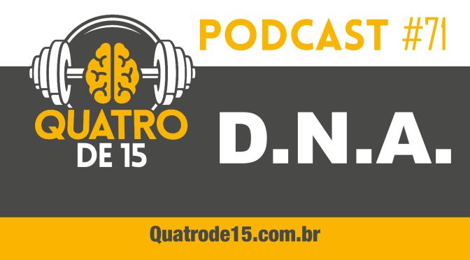 Podcast #71 – DNA