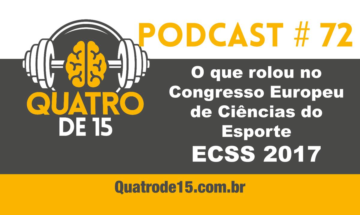 Podcast #72 - O que rolou no Congresso Europeu de Ciências do Esporte (ECSS) 2017