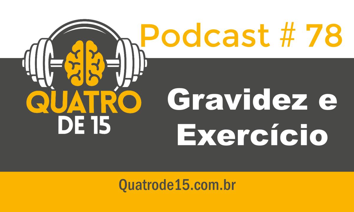 Podcast #78 - Gravidez e Exercício