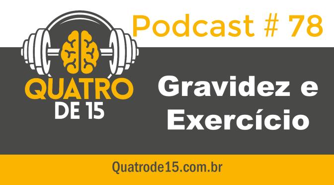 Podcast #78 – Gravidez e Exercício