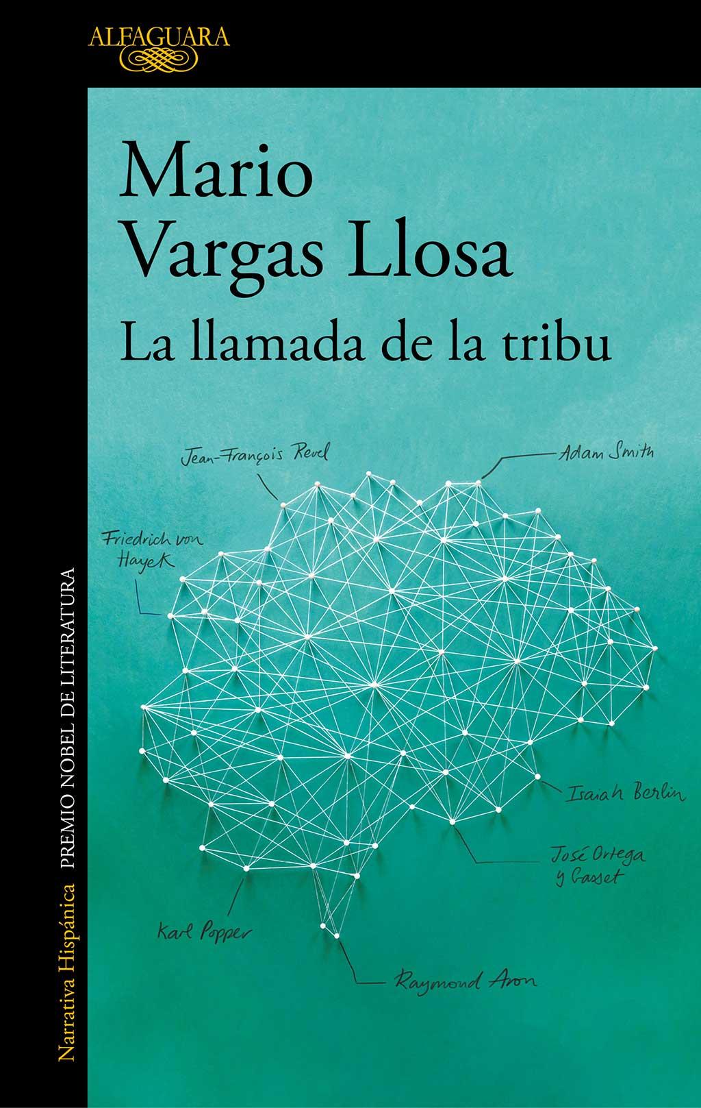 Mario Vargas LLosa La llamada de la tribu