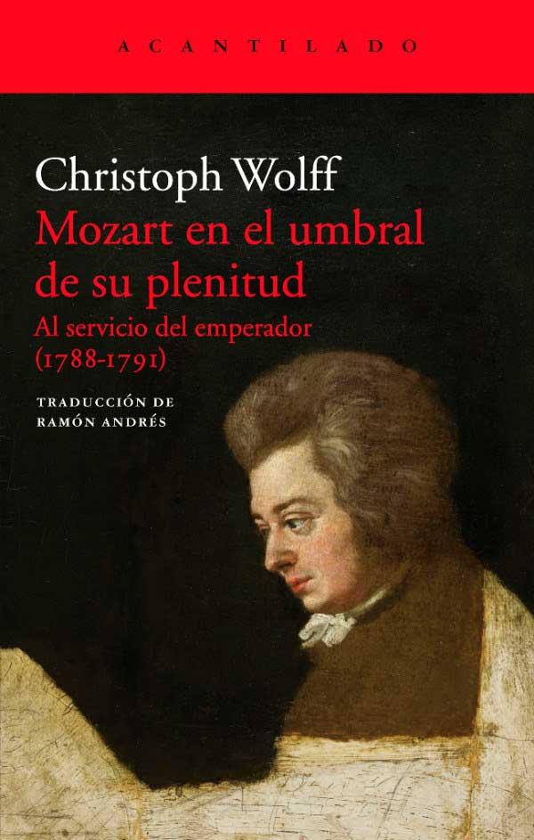 Cristpoh Wolff. Mozart en el umbral de su plenitud