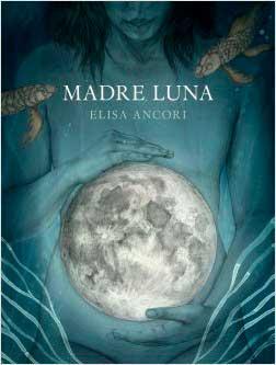 madre-luna-elisa-ancori