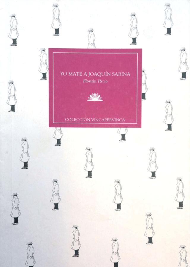 YO MATÉ A JOAQUÍN SABINA (2003)