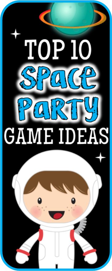 Outer Space Games For Your Child S Birthday Party