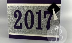 2017 Graduation Card using Numbers Framelits and Bravo stamp set by Queen B Creations