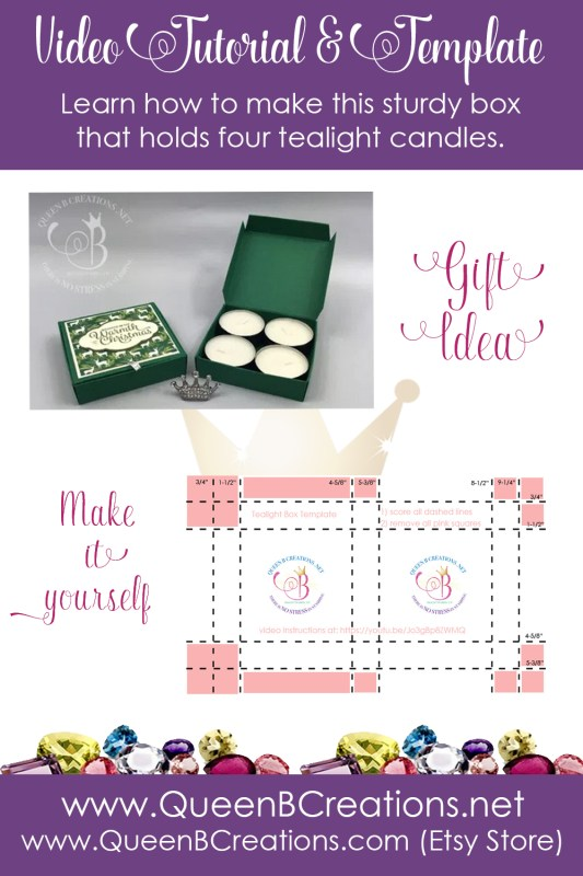 Stampin' Up! sturdy square tealight box by Lisa Ann Bernard of Queen B Creations with template and video tutorial