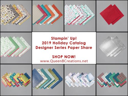 Stampin' Up! 2019 Holiday Catalog DSP Share from Queen B Creations