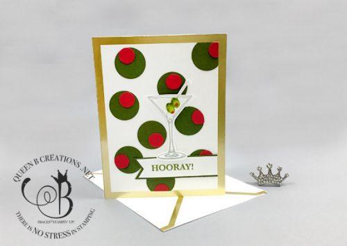 Stampin' Up! Sip Sip Hooray handmade martini card by Lisa Ann Bernard of Queen B Creations