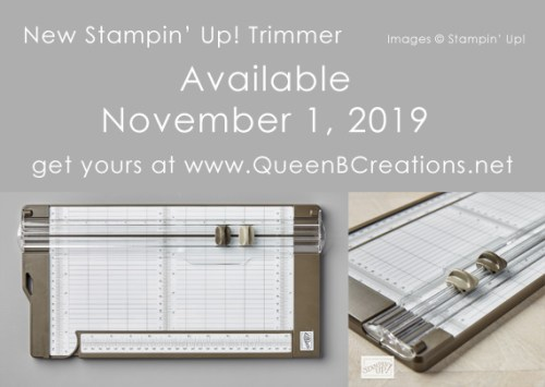 New Stampin' Up! trimmer available to customers as of November 1, 2019 Shop at www.QueenBCreations.net