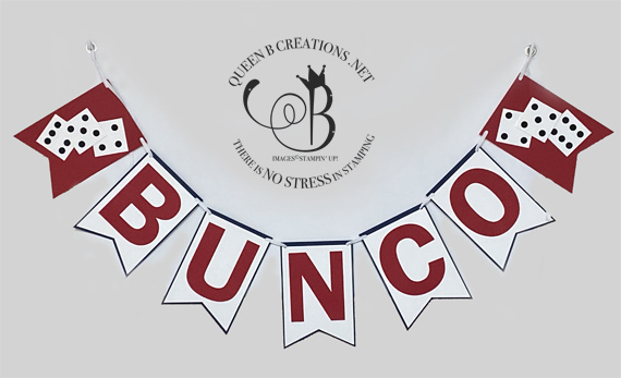 Stampin' Up! Stampin' Bunco handmade banner made by Lisa Ann Bernard of Queen B Creations