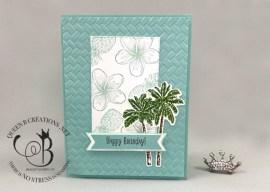 Timeless Tropical Birthday Card