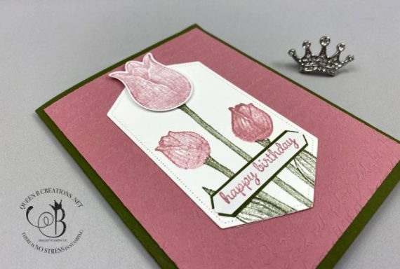 Stampin' Up! Timeless Tulips Scripty Happy Birthday card by Lisa Ann Bernard of Queen B Creations