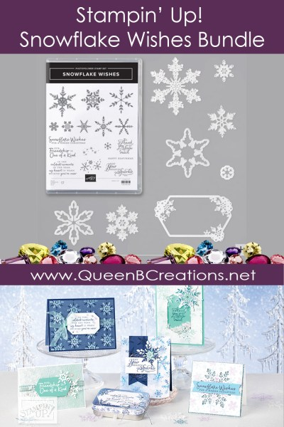 Stampin' Up! Snowflake Wishes Bundle - purchase yours from Lisa Ann Bernard at Queen B Creations
