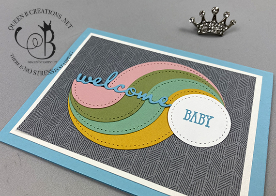 Stampin' Up! circle swirl technique welcome baby handmade baby shower card by Lisa Ann Bernard of Queen B Creations