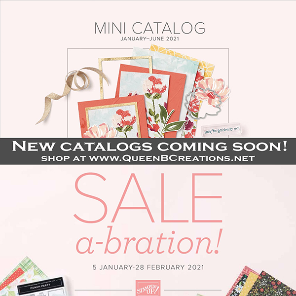 Shop the 2021 January-July Stampin' Up! Mini Catalog with Lisa Ann Bernard at Queen B Creations