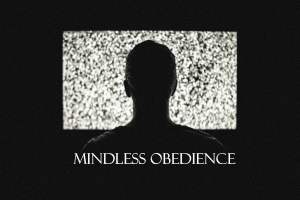mindless obedience2