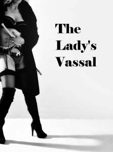 The -Ladys-Vassal