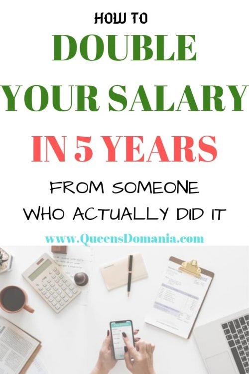how to double your salary in 5 years - queensdomania.com
