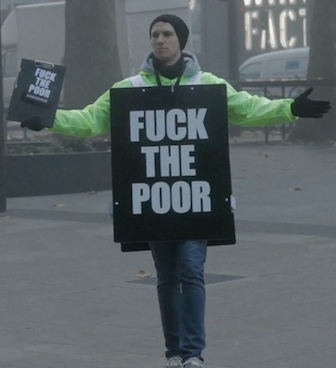 Fuck the poor: Que se jodan los pobres