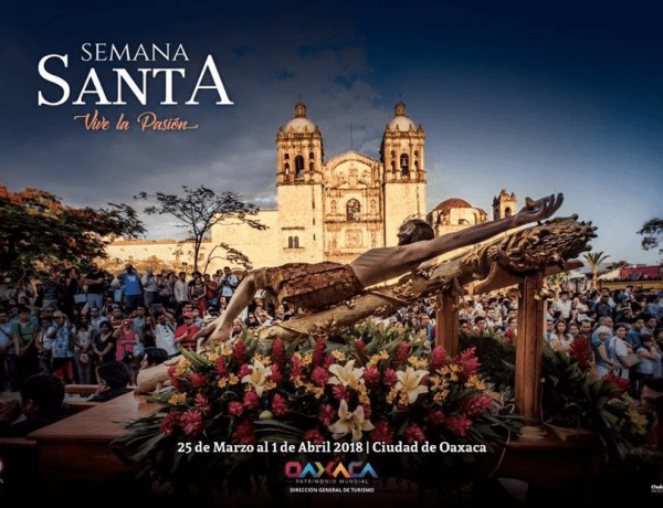 Holy Week in Oaxaca 2018