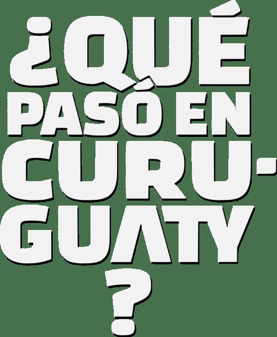 quepasoencuruguaty