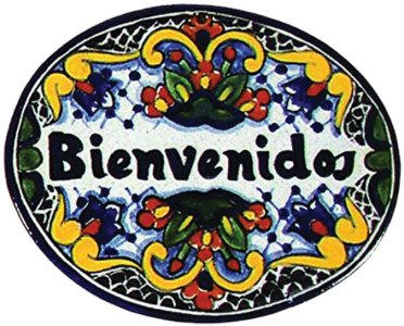 Bienvenidos - welcome sign