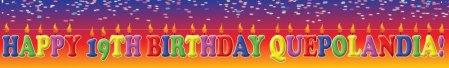 Happy 19th Birthday Quepolandia