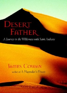 Desert Father by James Cowan