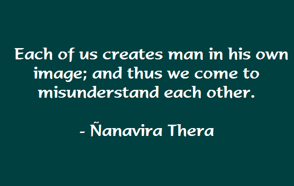 Nanavira - Misunderstandings