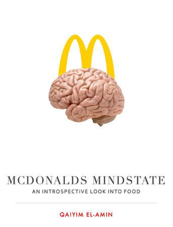 McDonalds Mindstate Qaiyim El-Amin