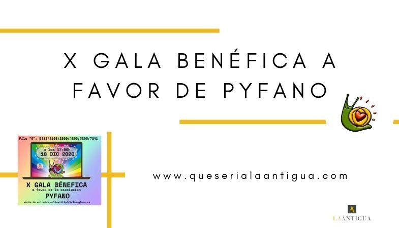 X Gala Benéfica a favor de PYFANO