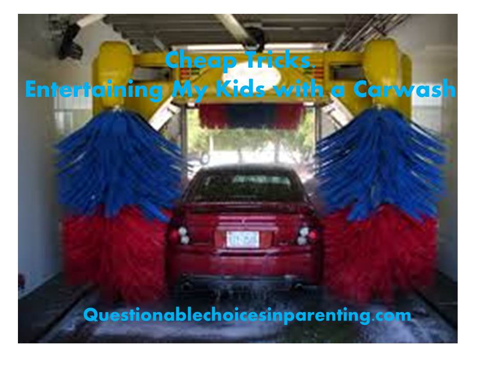 Cheap tricks entertaining my kids with a carwash cheap tricks solutioingenieria Gallery