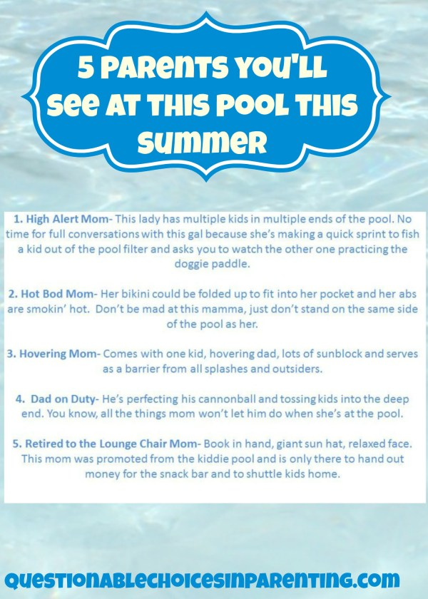 5 Parents You'll see at the pool this summer