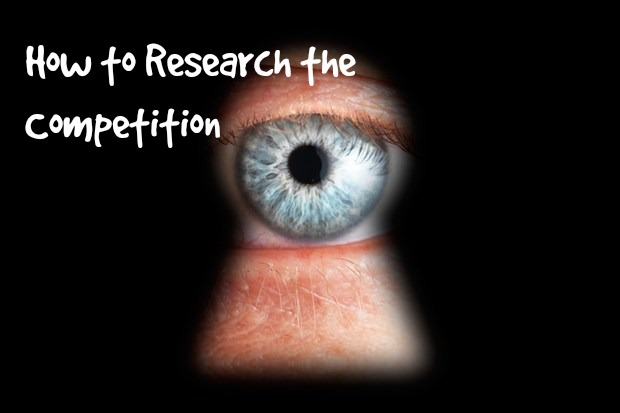 Some Commonly Uncommon Ways to Research the Competition