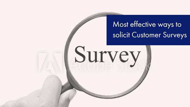 Most Effective Ways To Solicit Customer Surveys