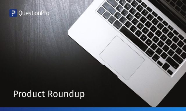 QuestionPro Product Roundup January 2019