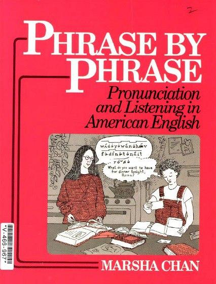 Phrase by phrase نطق وسماع الانجليزية الامريكية