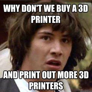 méme imprimante 3D  tu fais quoi dans la vie?