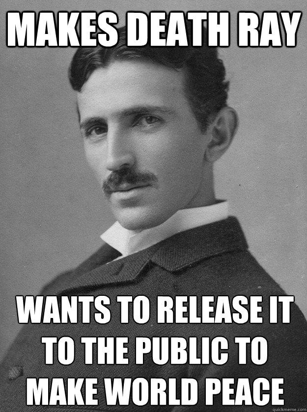 Nice guy Tesla