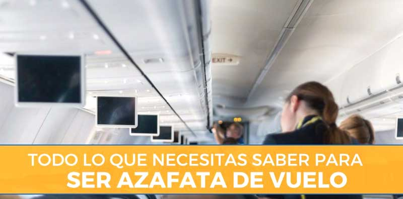 Requisitos para ser azafata de vuelo