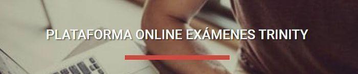 Plataforma online examen Trinity