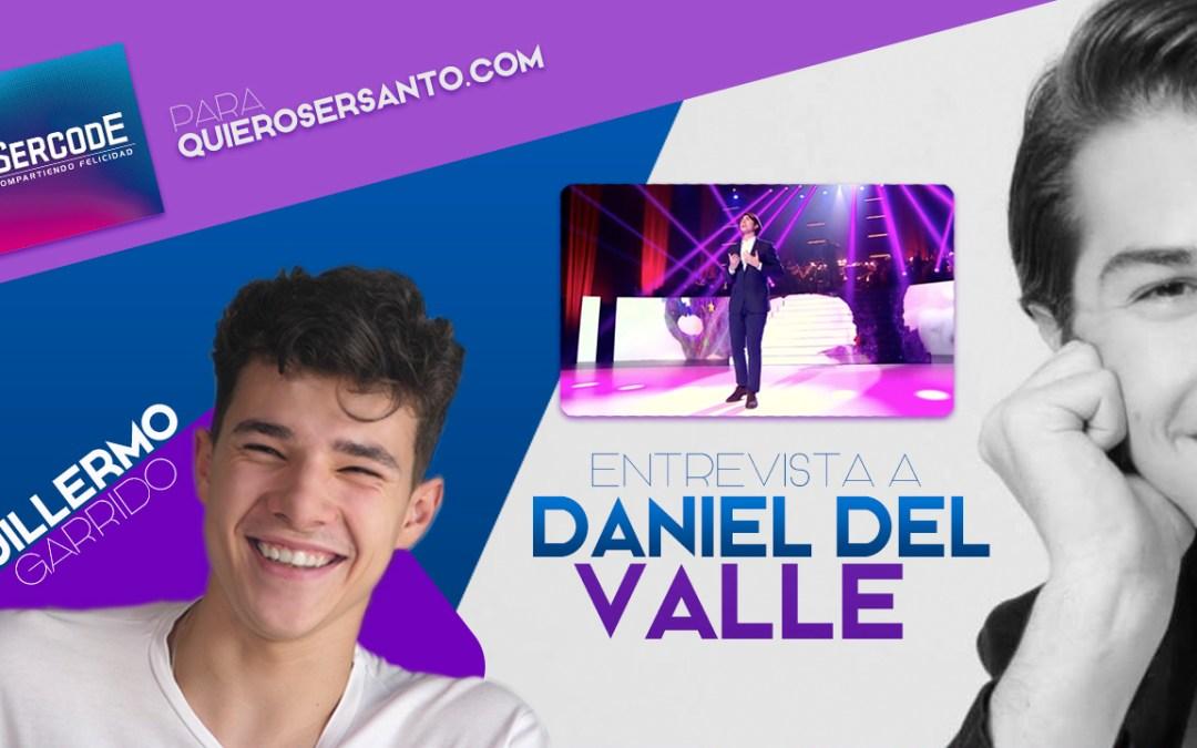 """""""Sin Dios yo no sería lo mismo"""" – Daniel Del Valle"""