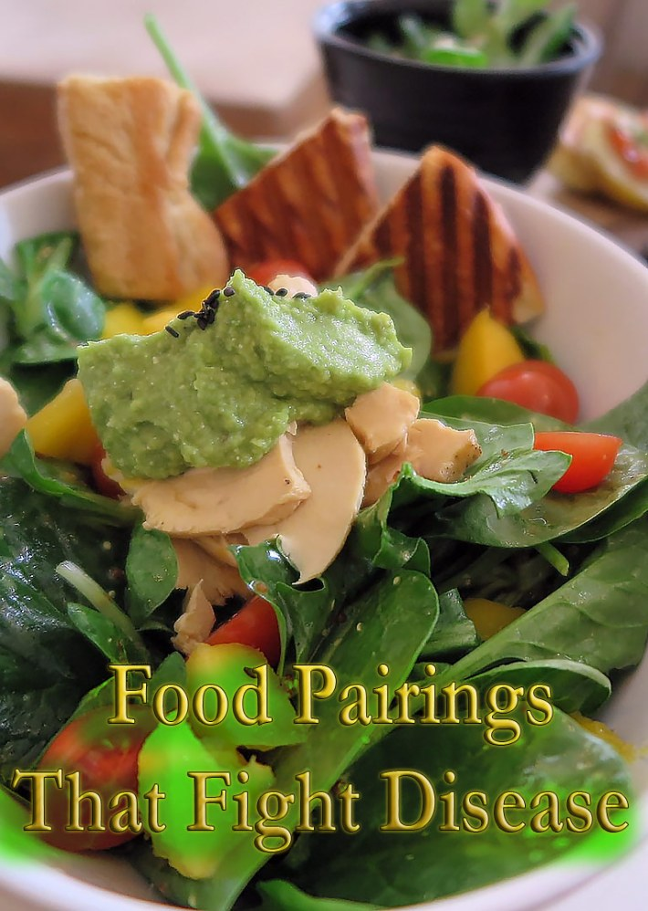 Food Pairings that Fight Disease