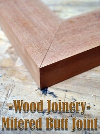 Wood Joinery - Mitered Butt Joint