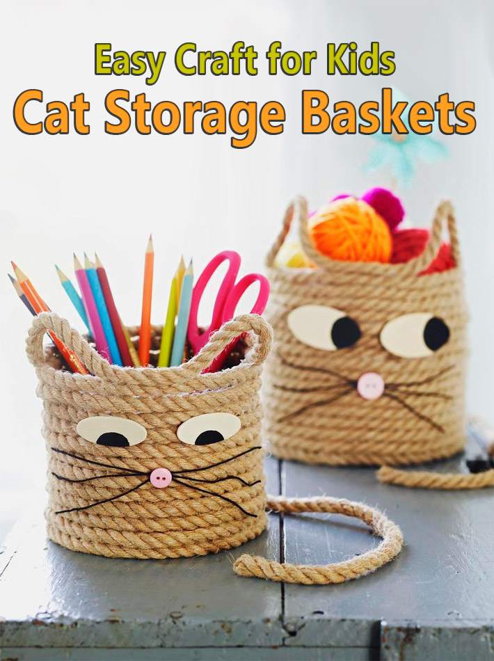 Easy Craft for Kids – Cat Storage Baskets