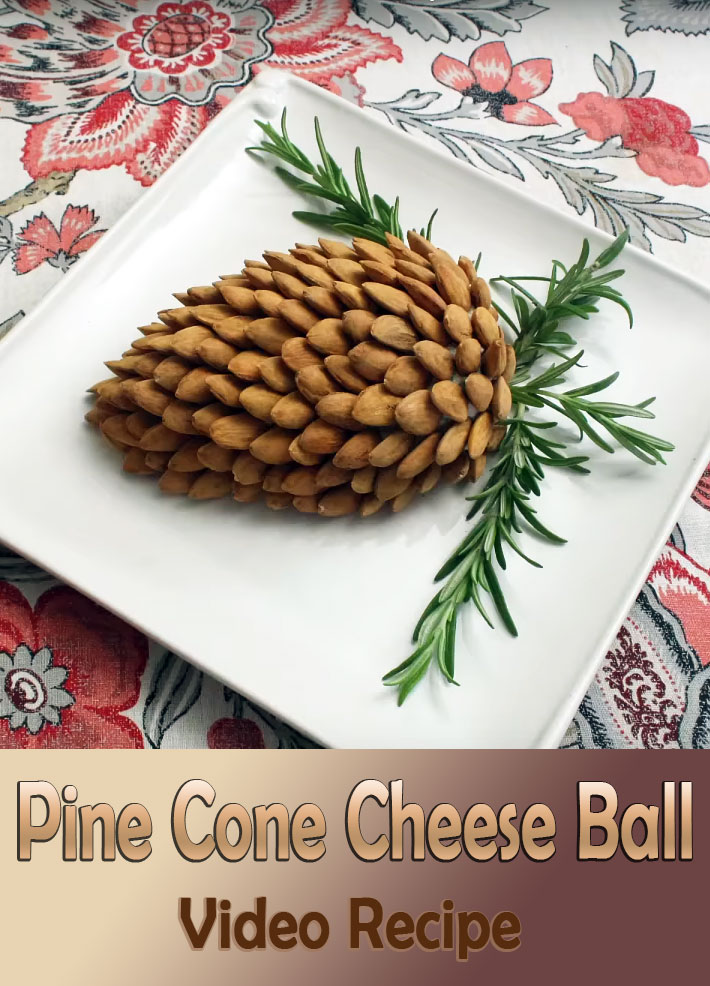 Pine Cone Cheese Ball – Video Recipe