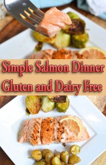 Simple Salmon Dinner Gluten and Dairy Free