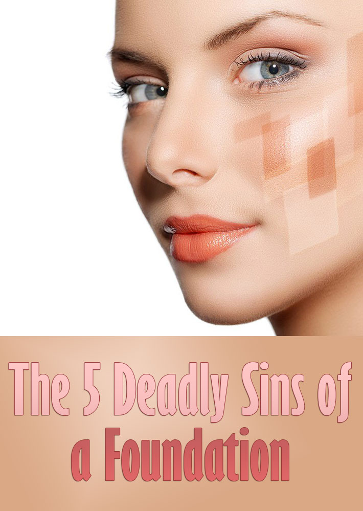 The 5 Deadly Sins Of A Foundation